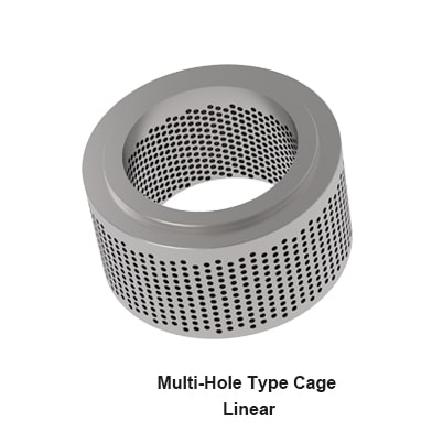 Multi Hole Type Cage Linear